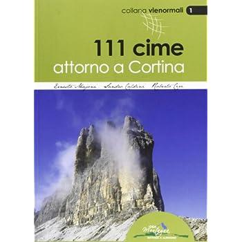 111 Cime Attorno A Cortina. Le Vie Normali