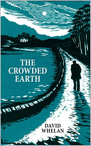 The Crowded Earth (English Edition) - Dublin Slip