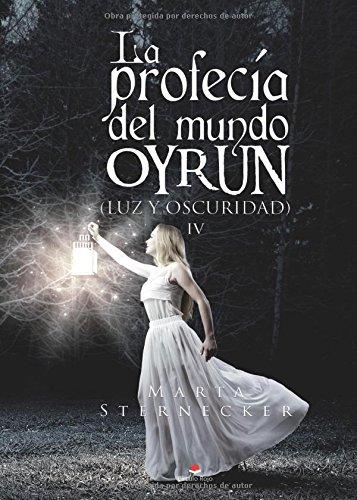 La Profecía Del Mundo Oyrun descarga pdf epub mobi fb2