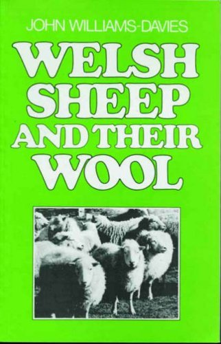 Welsh Sheep and Their Wool by John Williams-Davies (1995-09-06)