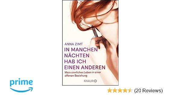90e371127c In manchen Nächten hab ich einen anderen: Mein sinnliches Leben in einer  offenen Beziehung: Amazon.de: Anna Zimt: Bücher