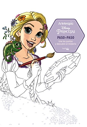 Arteterapia. Princesas Disney Paso a Paso (Hachette Heroes - Disney - Arteterapia)