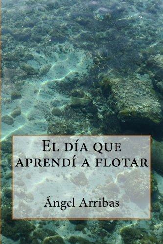 Portada del libro El día que aprendí a flotar