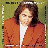 Songtexte von Eddie Money - The Best of Eddie Money