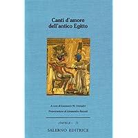 Canti d'amore dell'antico Egitto - Antico Poesia Libri