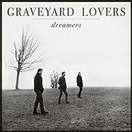 Dreamers [Explicit]
