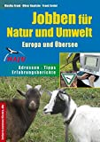 Jobben für Natur und Umwelt - Europa und Übersee
