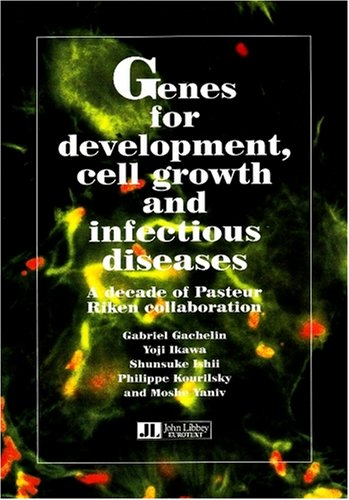 Genes for developement, cell growth and infections diseases : A decade of Pasteur-RIKEN collaboration