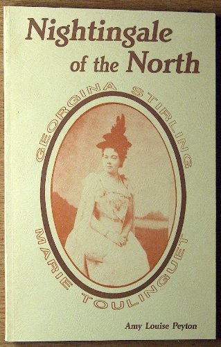Nightingale of the North : Georgina Sterling/Marie Toulinguet