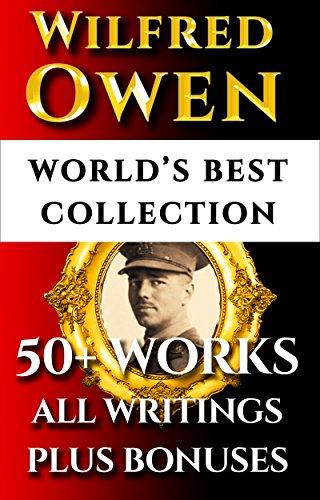 Wilfred Owen Complete Works Worlds Best Ultimate