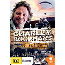 Charley Boorman's: Extreme Frontiers: South African
