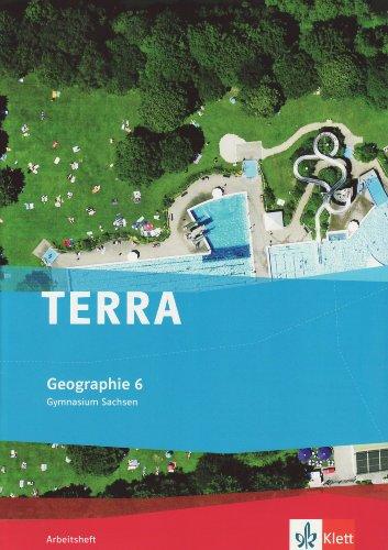 TERRA Geographie für Sachsen - Ausgabe für Gymnasien / Arbeitsheft 6. Klasse