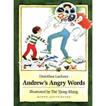 Andrew's Angry Words by Dorothea Lachner (1997-09-01)