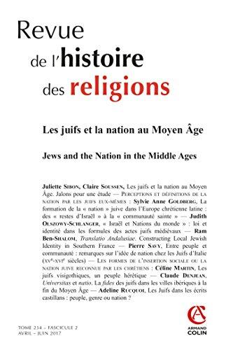 Revue de l'histoire des religions (2/2017) Les Juifs et la nation au Moyen Âge par Collectif