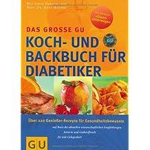 Diabetiker Das große GU Koch- und Backbuch (GU Spezial)