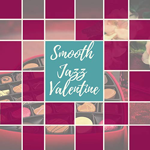 Smooth Jazz Valentine