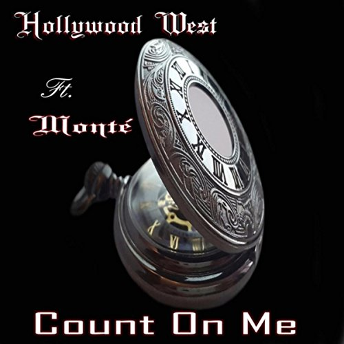 Count on Me (feat. Monte & Mall Do Beats)