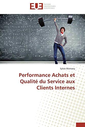 Performance achats et qualité du service aux clients internes par  Sylvie Morvany