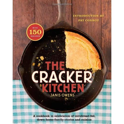 The Cracker Kitchen: A Cookbook in Celebration of Cornbread-Fed, Down Home Family Stories and Cuisine by Janis Owens (2009-02-10)