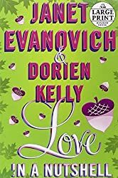Love in a Nutshell (Random House Large Print) by Janet Evanovich (2012-01-03)