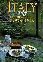 Italy Today: The Beautiful Cookbook by Lorenza De'Medici (1997-04-17)