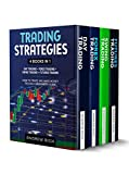TRADING STRATEGIES: 4 BOOKS IN 1: DAY TRADING + FOREX TRADING + SWING TRADING +FUTURES TRADING .  HOW TO TRADE AND MAKE MONEY TROUGH A BEGINNERS GUIDE (English Edition)