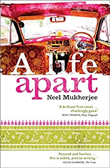 A Life Apart (English Edition) par [Mukherjee, Neel]
