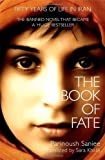 The Book of Fate: Written by Parinoush Saniee, 2013 Edition, Publisher: Little, Brown [Hardcover]