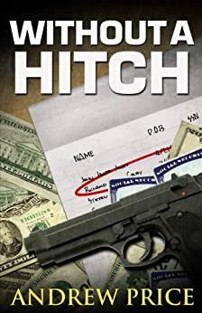 Without A Hitch (English Edition) di [Price, Andrew]