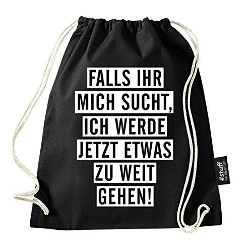 HASHTAGSTUFF® Turnbeutel mit Spruch / verschiedene Sprüche & Designs auswählbar / Beutel: Schwarz / Rucksack / Jutebeutel / Sportbeutel / Hipster