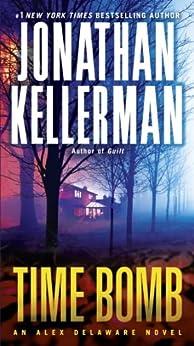 Time Bomb: An Alex Delaware Novel von [Kellerman, Jonathan]