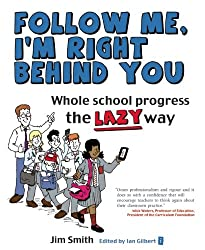 Follow Me, I'm Right Behind You: Whole School Progress the Lazy Way
