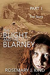 The Blight and the Blarney - Part 1 - The Story (Tales of Flynn and Reilly Book 0)
