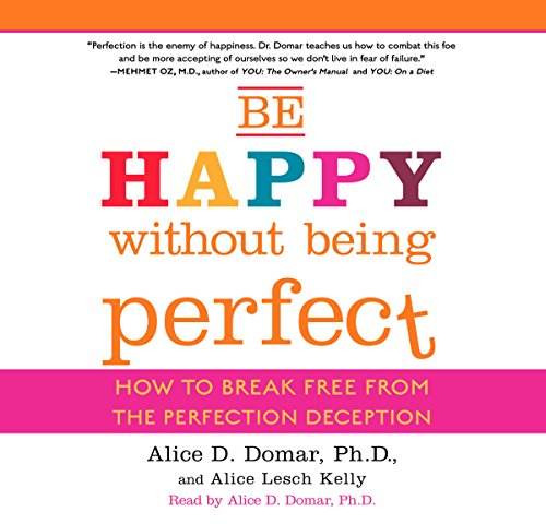 Be Happy Without Being Perfect  Audiolibri