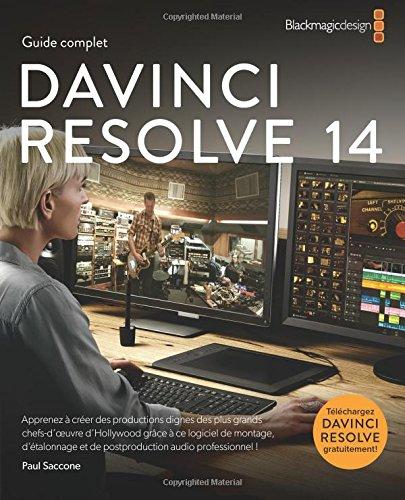 Guide complet DaVinci Resolve 14