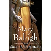 Simply Unforgettable by Mary Balogh (2006-08-01)