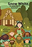 Snow White, the Seven Dwarves, and the Adorable Bed and Breakfast (Xist Children's Chapter Books)