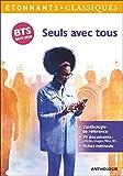 Seuls avec tous (GF Etonnants classiques) - Format Kindle - 9782081472174 - 4,49 €