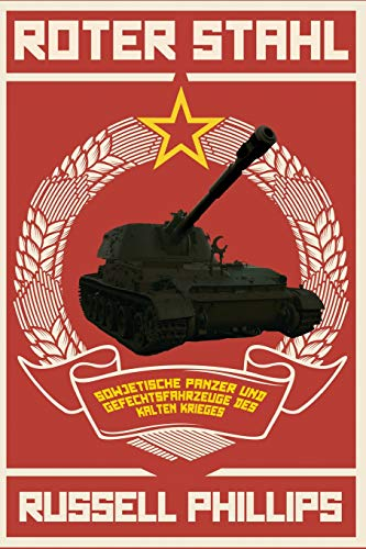 sche Panzer und Gefechtsfahrzeuge des Kalten Krieges ()