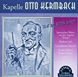 Kermbach,Otto Und Kapelle by Otto Kermbach & Kapelle