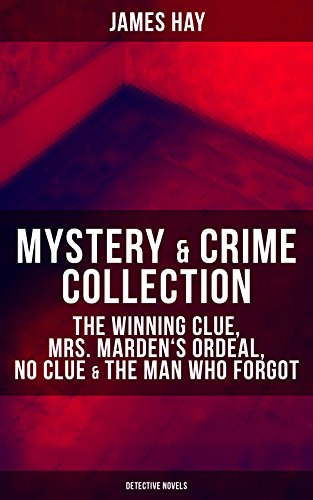 mystery-crime-collection-the-winning-clue-mrs-mardens-ordeal-no-clue-the-man-who-forgot-detective-no