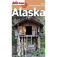 Alaska Extrême-Orient Russe 2015/2016 Petit Futé
