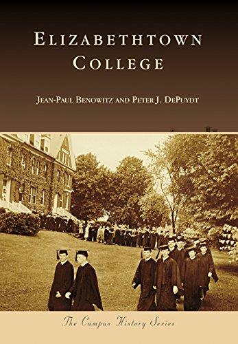 Elizabethtown College (Campus History) (English Edition)