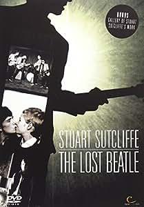 Stuart Sutcliffe: The Lost Beatle [2005] [DVD]