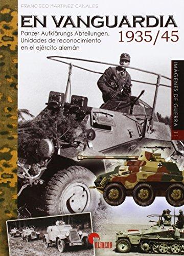 En vanguardia 1935/45 (Imágenes de Guerra)