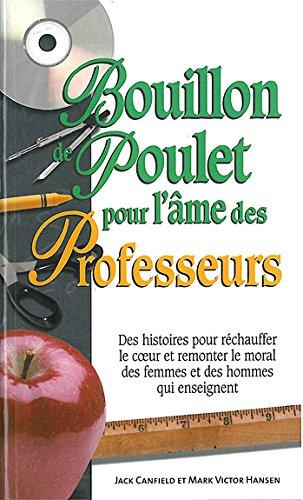 Bouillon de poulet pour l'âme des professeurs - poche par Collectif