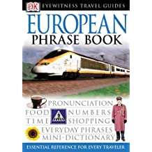 Eyewitness Travel Guides: European Phrase Book (EW Travel Guide Phrase Books)