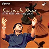 Kailash Kher Sufi Hits
