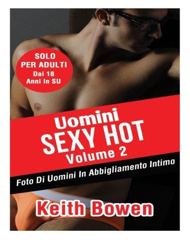 Uomini Sexy Hot: Foto Di Uomini in Abbigliamento Intimo Da: Keith Bowen: 2