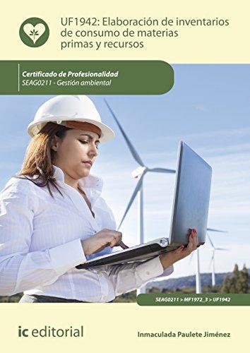 Elaboración de inventarios de consumo de materias primas y recursos. SEAG0211 - Gestión ambiental por Inmaculada Paulete Jiménez